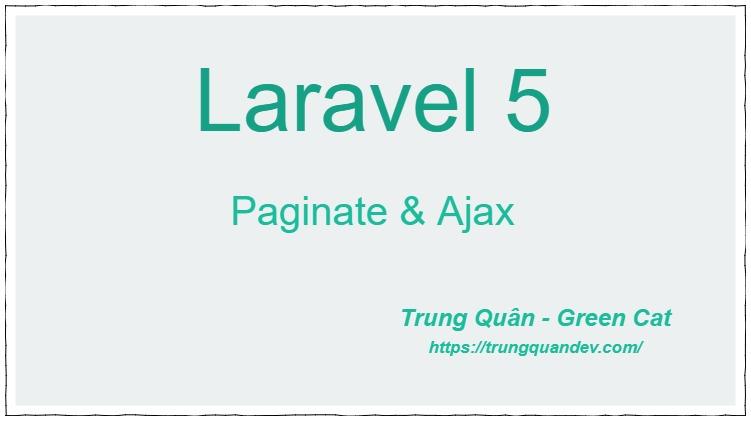 laravel-paginate-ajax-trungquandev