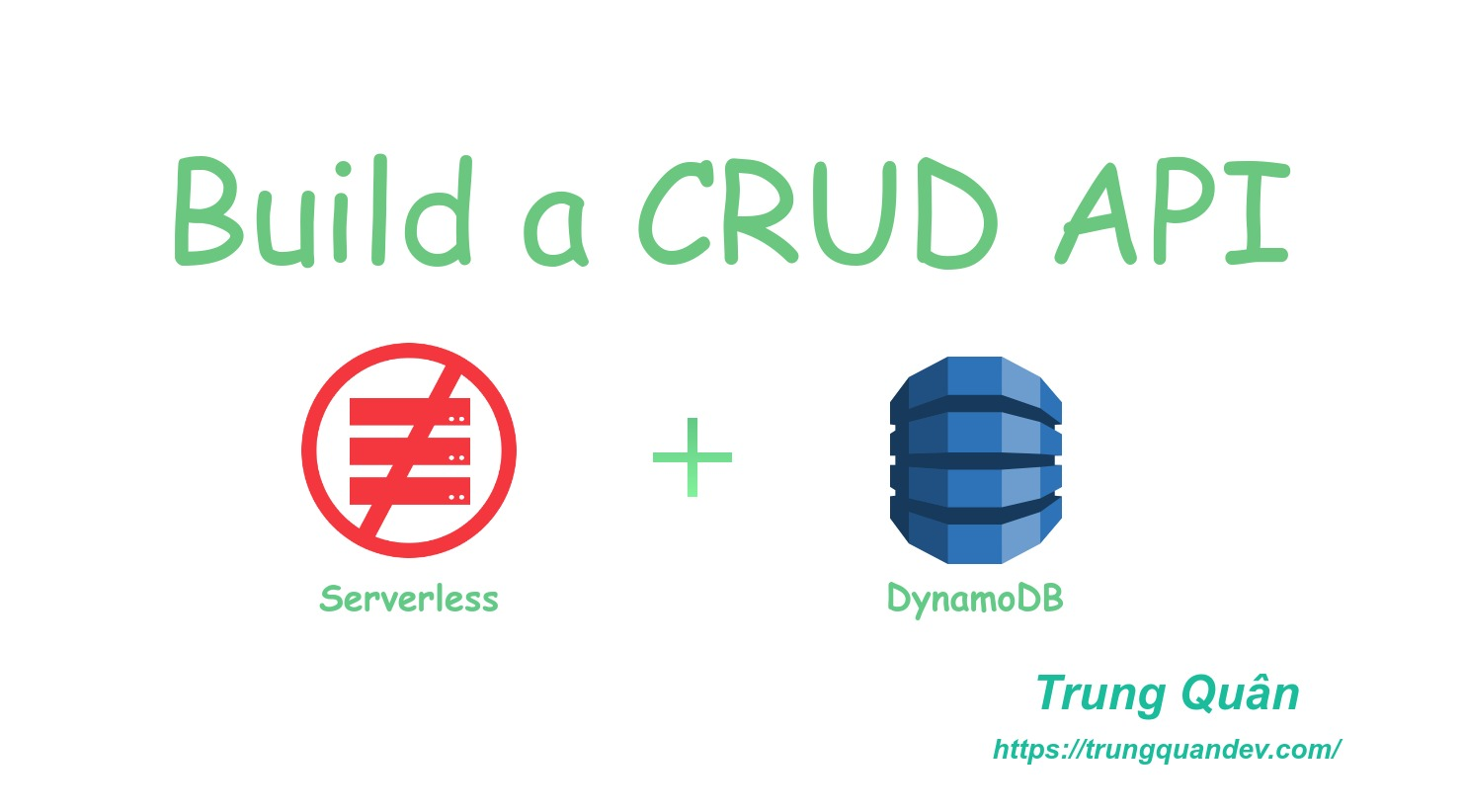 crud-api-serverless-dynamodb-trungquandev