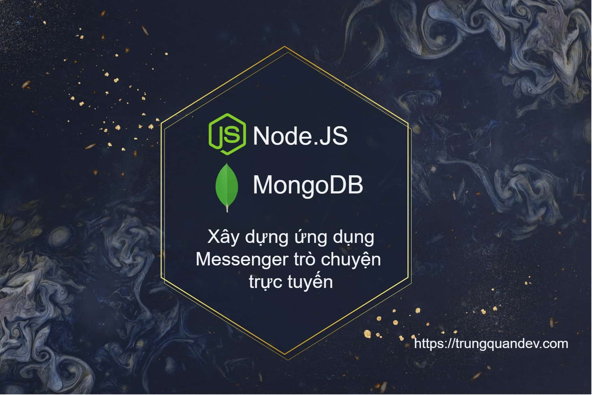 nodejs-mongodb-messenger-real-time-trungquandev