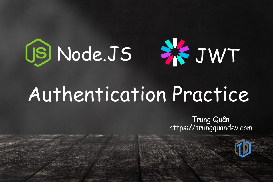 nodejs-jwt-authenticate-user-trungquandev-image-feature